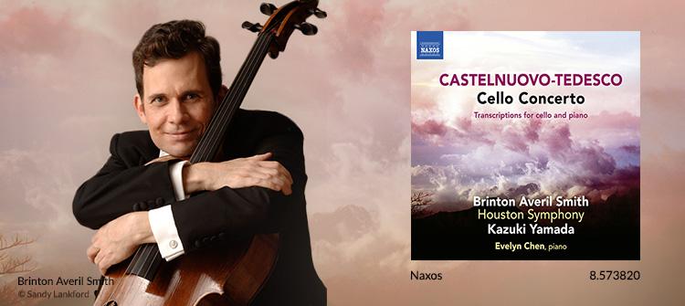 CASTELNUOVO-TEDESCO, M.: Cello Concerto / Transcriptions